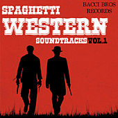 Spaghetti Western Soundtracks - Vol. 1 by Ennio Morricone