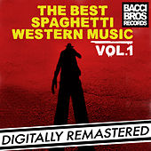 The Best Spaghetti Western Music - Vol. 1 by Ennio Morricone