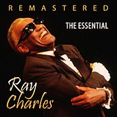 The Essential of Ray Charles by Ray Charles