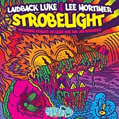 Strobelight by Laidback Luke
