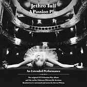 A Passion Play / The Chateau D'Herouville Sessions by Jethro Tull