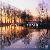 Winter Solstice: Beautiful Music for Solitude and Reflection by Various Artists