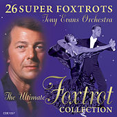 26 Super Foxtrots by Tony Evans