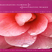 Fascinating Flowers, Fascinating Women - The Power Of Flowers 4 by David & The High Spirit