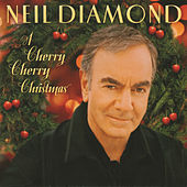 A Cherry Cherry Christmas von Neil Diamond