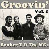 Groovin', Vol. 1 by Booker T. & The MGs