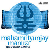 Mahamrityunjay Mantra - The Moksha Mantra by Rattan Mohan Sharma