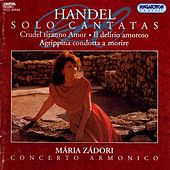Handel: Solo Cantatas (Hwv 97, 99 and 110) by Maria Zadori