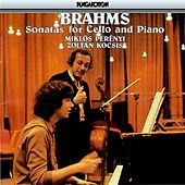 Brahms: Cello Sonatas Nos. 1 and 2 by Miklos Perenyi