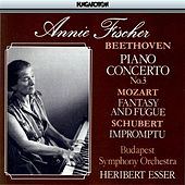 Beethoven: Piano Concerto No. 3 / Mozart: Prelude and Fugue, K 394 / Schubert: Impomptu No. 5 by Annie Fischer