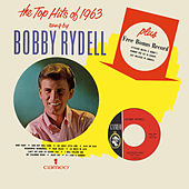 The Top Hits Of 1963 Sung By Bobby Rydell by Bobby Rydell