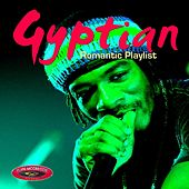 Gyptian Romantic Playlist by Gyptian