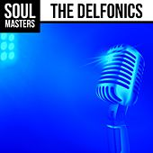 Soul Masters by The Delfonics