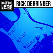 Rock N' Roll Masters by Rick Derringer