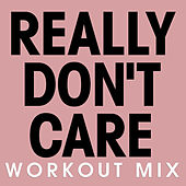 Really Don't Care - Single by Fringe