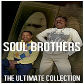 Ultimate Collection: Soul Brothers by The Soul Brothers