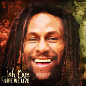 Life We Live - Single by Jah Cure
