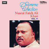 Supreme Collection Vol. 11 by Nusrat Fateh Ali Khan
