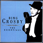 The Essentials by Bing Crosby