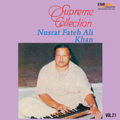 Supreme Collection Vol. 21 by Nusrat Fateh Ali Khan
