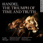 Handel: The Triumph of Time & Truth, HWV 71 by Various Artists