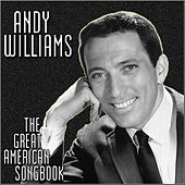The Great American Songbook by Andy Williams