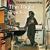 Gussie Presenting The Right Tracks by Various Artists
