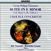 Telemann: Musique De Table, Part I: Overture Suite in E Minor / Concertos for 2 Flutes by Pal Nemeth