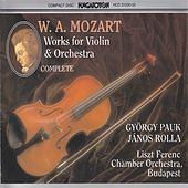 Mozart: Complete Works for Violin and Orchestra by Gyorgy Pauk