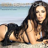 Ibiza Beauty Chill - Beautiful Beach Sounds (Selected By Tito Torres) by Various Artists