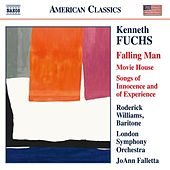 Kenneth Fuchs: Works for Baritone Voice & Orchestra by Various Artists