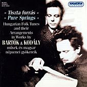 Bartok / Kodaly: Hungarian Folk Tunes and Their Arrangements by Various Artists