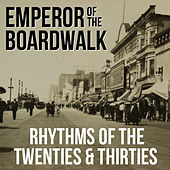 Emperor of the Boardwalk: Rhythms of the Twenties & Thirties by Django Reinhardt