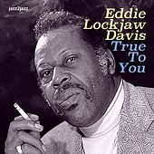 True to You by Eddie