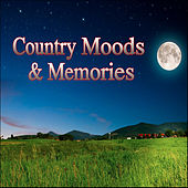 Country Moods & Memories by Various Artists