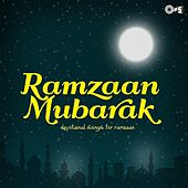 Ramzaan Mubarak (Devotional Songs for Ramzaan) by Various Artists