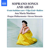Martinez, Ana Maria: Soprano Songs And Arias by Ana Maria Martinez
