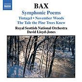 Bax: Symphonic Poems by Royal Scottish National Orchestra