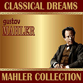 Gustav Mahler: Classical Dreams. Mahler Collection by SWT Symphonic Orchestra