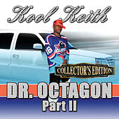 Dr. Octagon Pt. 2 (Collector's Edition) by Kool Keith