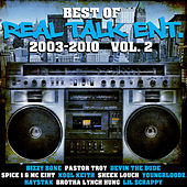 Best of Real Talk Ent.: 2003-2010 Vol. 2 by Various Artists