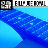 Country Masters: Billy Joe Royal by Billy Joe Royal