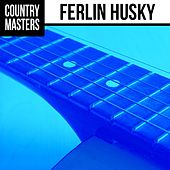 Country Masters: Ferlin Husky by Ferlin Husky