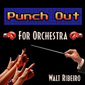 Mike Tyson's Punch-out!! for Orchestra by Walt Ribeiro