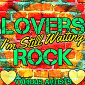 I'm Still Waiting: Lovers Rock by Various Artists