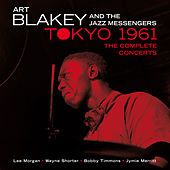 Tokyo 1961: The Complete Concerts by Art Blakey