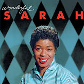 Wonderful Sarah (Bonus Track Version) by Sarah Vaughan