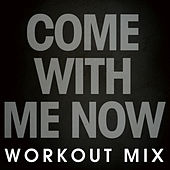 Come with Me Now - Single by DB Sound