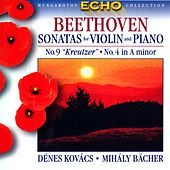 Beethoven: Violin Sonatas Nos. 4 and 9,