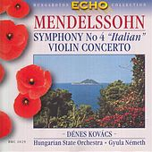 Mendelssohn: Violin Concerto in E Minor, Op. 64 / Symphony No. 4,